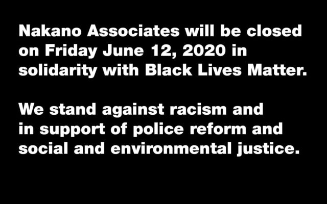 Nakano Associates BLM Strike Statement